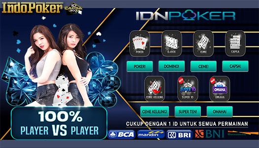 Situs Idnplay Poker Online Terbesar Dengan Deposit 10rb